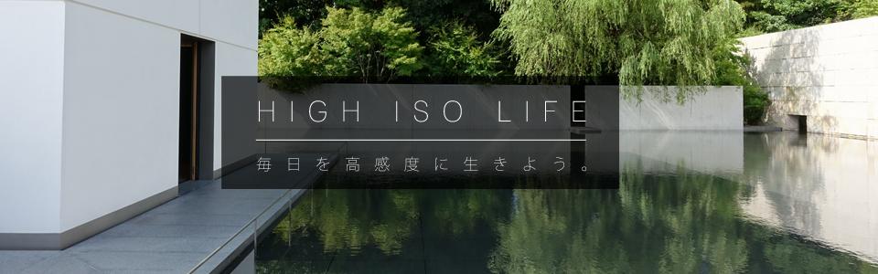 HIGH ISO LIFE